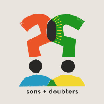 Sons + Doubters